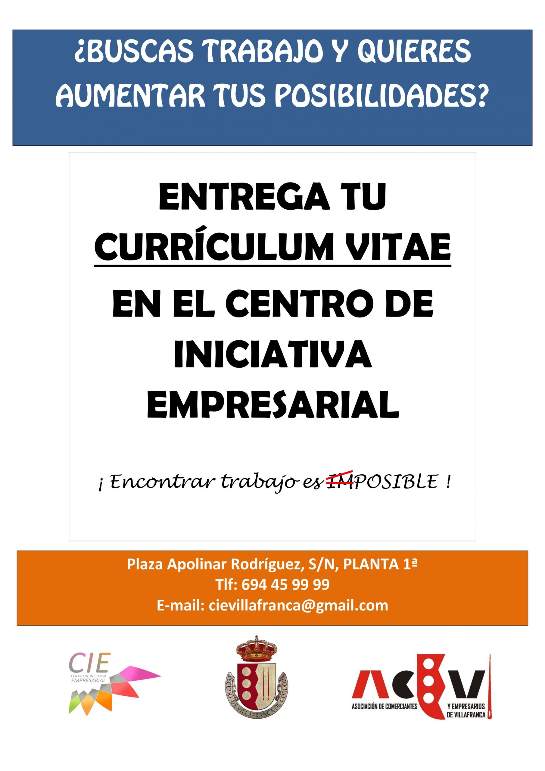 Entrega tu Curriculum Vitae en el CIE. 1